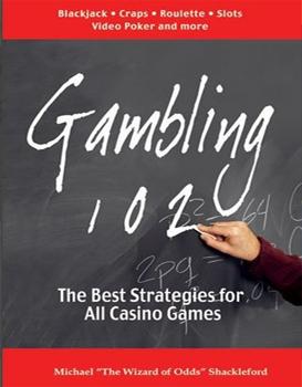 Gambling 102
