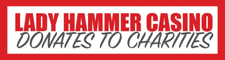 Lady Hammer Casino Donerar till Välgörenhet