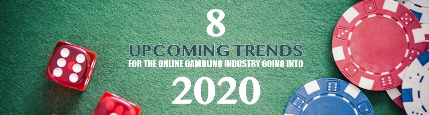 8 kommande trender för online-spelindustrin 2020